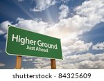 Higher Ground Green Road Sign...