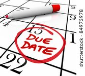 The Big Due Date Day  The 15th...