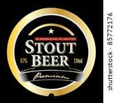 vector stout beer label | Shutterstock .eps vector #85772176