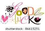 good luck script card | Shutterstock .eps vector #86615251