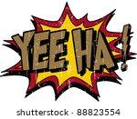 yee ha | Shutterstock .eps vector #88823554