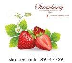 beautiful strawberries. vector...   Shutterstock .eps vector #89547739