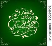 elegant calligraphic merry... | Shutterstock .eps vector #90064903
