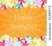 birthday card with candy ... | Shutterstock .eps vector #91489973