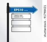 modern vector traffic sign | Shutterstock .eps vector #91798421
