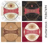 ornate reserve labels set; scalable and editable vector illustration; - stock vector