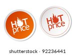hot price stickers | Shutterstock .eps vector #92236441