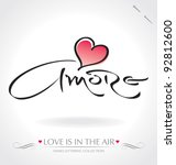 'amore' hand lettering - hand made calligraphy; scalable and editable vector illustration; - stock vector