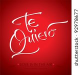 'te quiero' hand lettering - handmade calligraphy; scalable and editable vector illustration (eps8); - stock vector