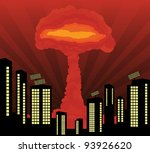Atomic explosion cloud formed mushroom in city center vector background - stock vector
