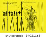 Electricity poles and structures construction engineers silhouettes illustration collection background vector - stock vector