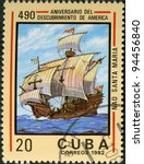 CUBA - CIRCA 1982: A stamp printed in Cuba shows ship Santa Maria, devoted Discovery of America, 490th anniversary, series, circa 1982 - stock photo