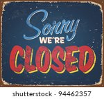 vintage tin sign   closed  ... | Shutterstock .eps vector #94462357