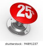 one button with number 25 and percent symbol (3d render) - stock photo