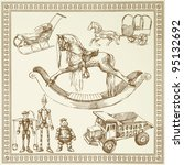 antique toys   han drawn set | Shutterstock .eps vector #95132692