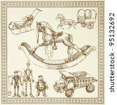 antique toys   han drawn set   Shutterstock .eps vector #95132692