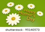 Happy Mother's day message with daisies - stock photo