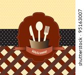 welcome restaurant vintage... | Shutterstock .eps vector #95163007