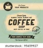 Retro Vintage Coffee Background with Typography | Shutterstock vector #95659927