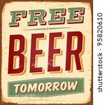 Постер, плакат: Vintage Free Beer Tomorrow