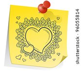 Doodle style Valentine's Day heart pattern with elaborate border on a yellow sticky note.  File is vector for editing and scaling. - stock vector
