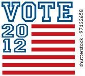 vote 2012   Shutterstock .eps vector #97132658