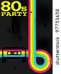 retro poster   80s party flyer... | Shutterstock . vector #97753658