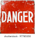 "word "" danger "" on a red shield ... 