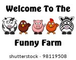 welcome to the funny farm... | Shutterstock . vector #98119508