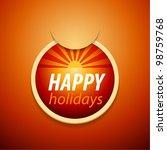 vector attach happy holidays... | Shutterstock .eps vector #98759768