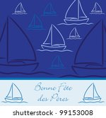 """French yacht patterned """"Happy Father's Day"""" card in vector format. - stock vector"""