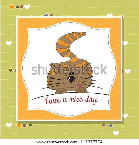 cute kitty wishes you a nice day