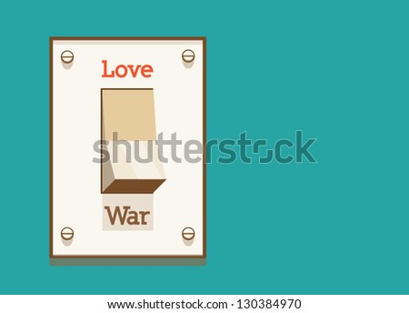make love  not war  switch