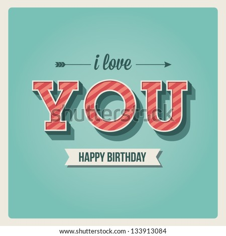 happy birthday card  i love you
