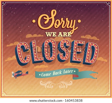 sorry we are closed typographic