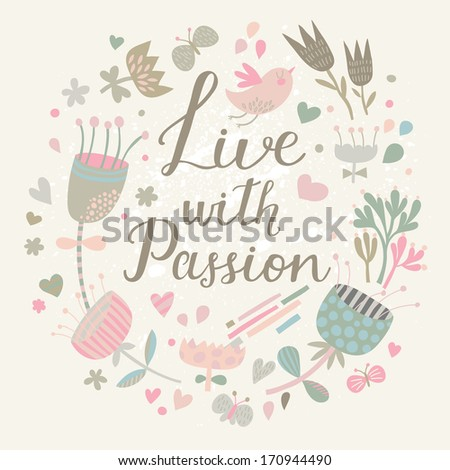 live with passion gentle