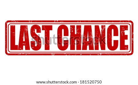 last chance grunge rubber stamp