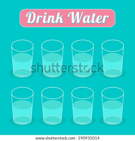 drink eight glasses of water
