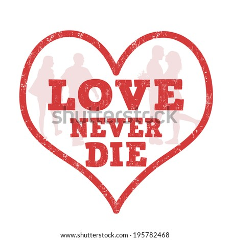 love never die grunge rubber