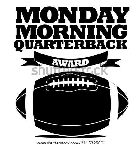 monday morning quarterback