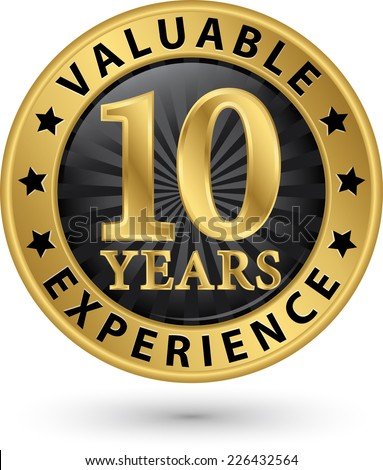 10 years valuable experience