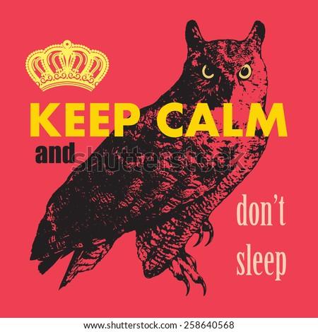 keep calm and don't sleep