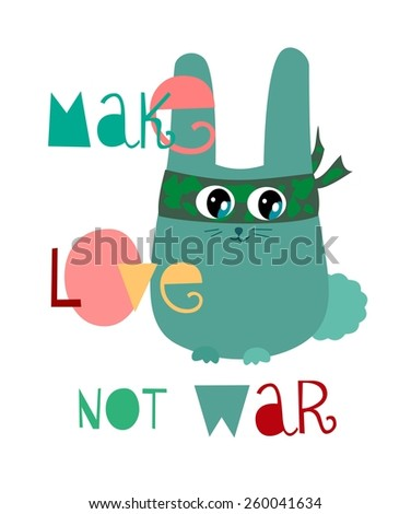 make love not war hare