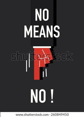 words no means no