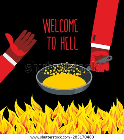 welcome to hell heated frying