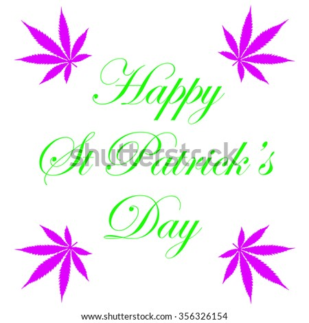 A marijuana Happy St Patrick's day illustration on white