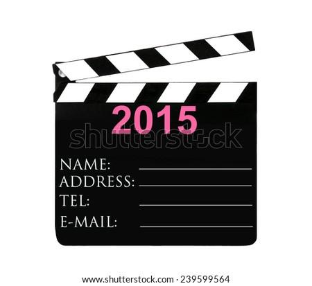 2015 and Clapper Board. - stock photo