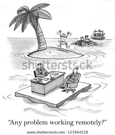 """""""Any problem working remotely?"""" - stock photo"""