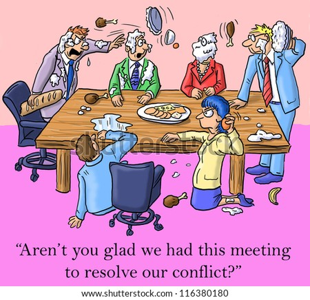 """""""Aren't you glad we had this meeting to resolve our conflict?"""" - stock photo"""