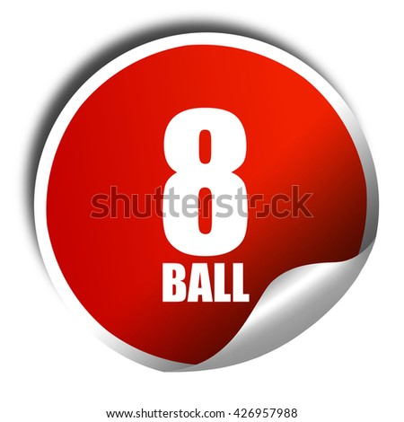 8 ball, 3D rendering, a red shiny sticker